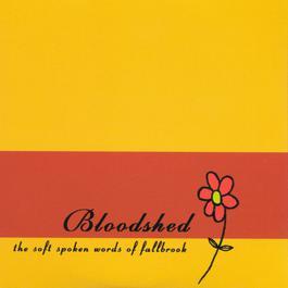 Soft Spoken Words 1995 Bloodshed