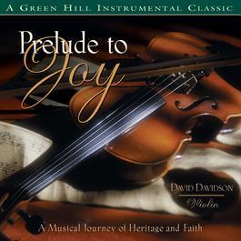 Prelude To Joy 1997 David Davidson