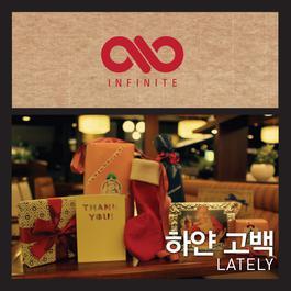 Lately 2011 Infinite