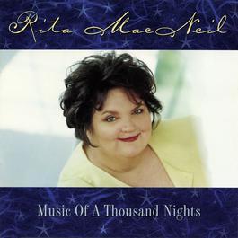 Music Of A Thousand Nights 1997 Rita MacNeil