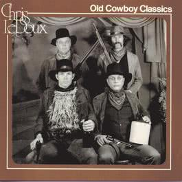 Old Cowboy Classics 1991 Chris Ledoux