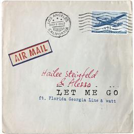 Let Me Go 2017 Hailee Steinfeld; Alesso; Florida Georgia Line; Watt