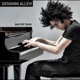 Secret Love 2012 Giovanni Allevi