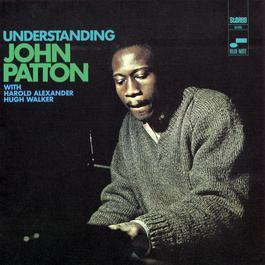 Understanding 1995 John Patton (Big)