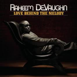 Love Behind The Melody 2008 Raheem DeVaughn