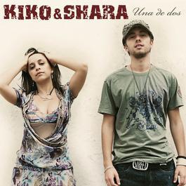 Una De Dos 2007 Kiko & Shara