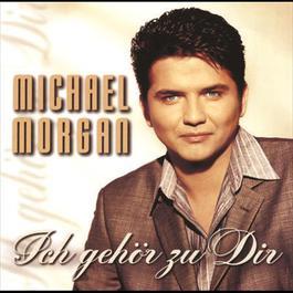 Ich gehör zu Dir 1999 Michael Morgan