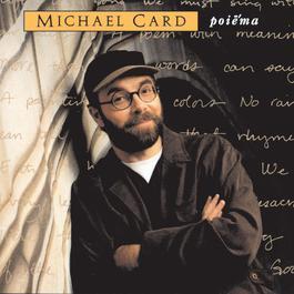 Poiema 1994 Michael Card