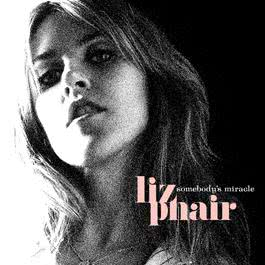 Somebody's Miracle 2005 Liz Phair