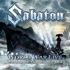 World War Live - Battle Of The Baltic Sea 2018 Sabaton