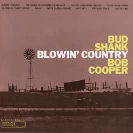 Blowin' Country 1998 Bud Shank