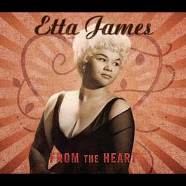 From The Heart 2012 Etta James