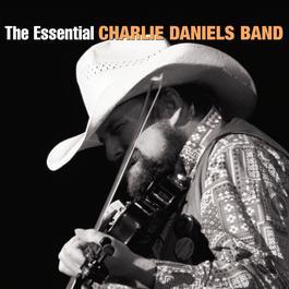 The Essential Charlie Daniels Band 2010 The Charlie Daniels Band