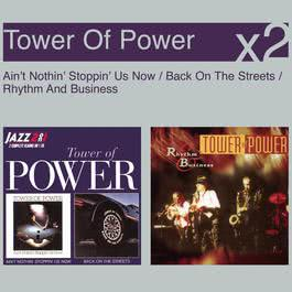 Ain't Nothin' Stoppin' Us Now / Back On The Streets 1998 Tower Of Power