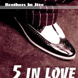 Brothers In Jive 2004 5 In Love
