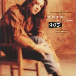 God 1996 Rebecca St. James