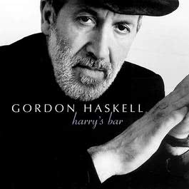 Harry's Bar 2005 Gordon Haskell