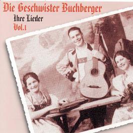 Ihre Lieder 1995 Geschwister Buchberger