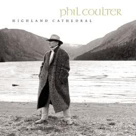 Highland Cathedral 2000 Phil Coulter