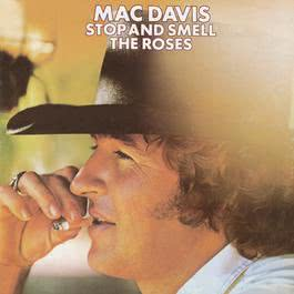 Stop And Smell The Roses 2007 Mac Davis