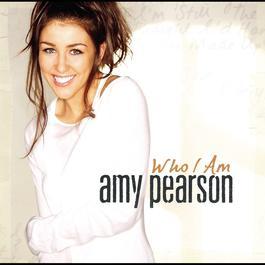 Who I Am 2008 Amy Pearson