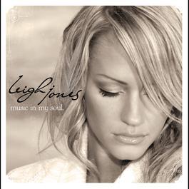 Music in My Soul 2008 Leigh Jones