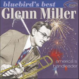 America's Bandleader 2002 Glenn Miller