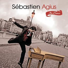 Ma chance 2011 Sébastien Agius