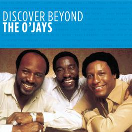 Discover Beyond 2010 The O'Jays