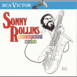 Greatest Hits Series--Sonny Rollins 1997 Sonny Rollins