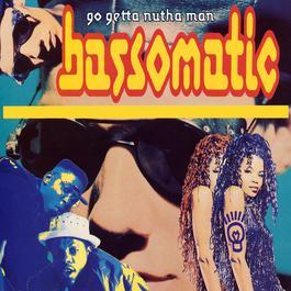 Go Getta Nutha Man 1991 Bass-O-Matic