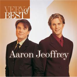 Very Best Of Aaron & Jeoffrey 2006 Aaron & Jeoffrey