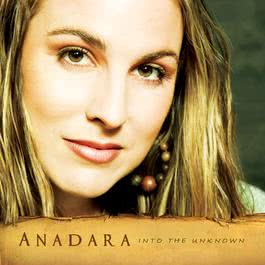 Into The Unknown 2006 Anadara