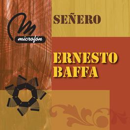 Señero 2011 Ernesto Baffa