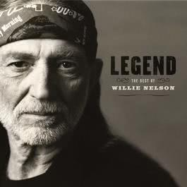 Legend: The Best Of Willie Nelson 2008 Willie Nelson