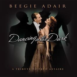 Dancing In The Dark 2008 Beegie Adair