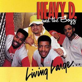 Living Large 2011 Heavy D & The Boyz