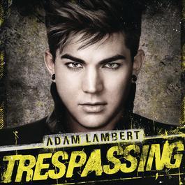 Trespassing (Deluxe Version) 2012 Adam Lambert