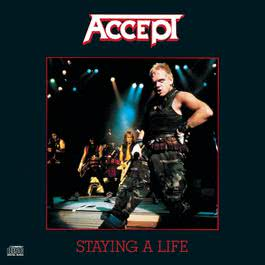 Staying A Life 1990 ACCEPT