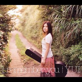 I Remember You 2017 Yoshioka Yui