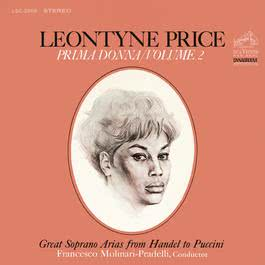 Leontyne Price - Prima Donna Vol. 2: Great Soprano Arias from Handel to Puccini 2016 Leontyne Price