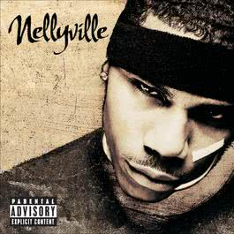 Nellyville 2002 Nelly