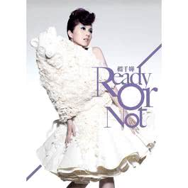 Ready Or Not 2014 Miriam Yeung (杨千桦)