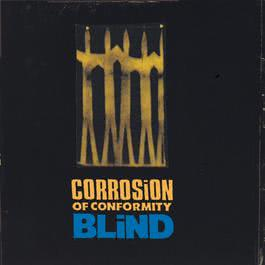Blind 1995 Corrosion Of Conformity
