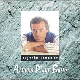 Os Grandes Sucessos De António Pinto Basto 1993 António Pinto Basto