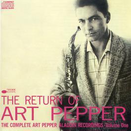 The Return Of Art Pepper 1988 Art Pepper