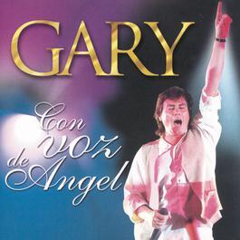 Con Voz De Angel 2001 Gary