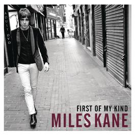 First of My Kind EP 2012 Miles Kane