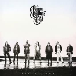 Seven Turns 1990 The Allman Brothers band
