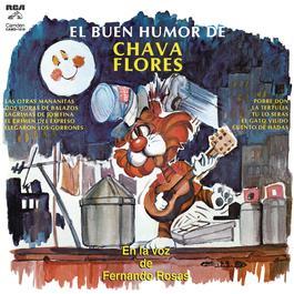 El Buen Humor de Chava Flores en la Voz de Fernando Rosas 2012 Fernando Rosas